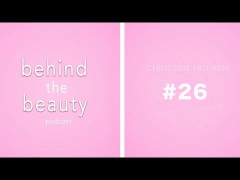 BEHIND THE BEAUTY PODCAST | chrissstttiiine (Season 2, Ep. 12
