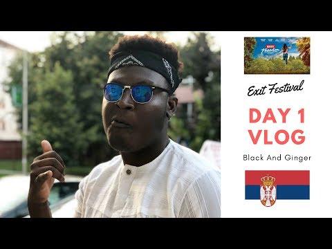 Exit Festival Novi Sad, Serbia- 2018 Day 1 Vlog