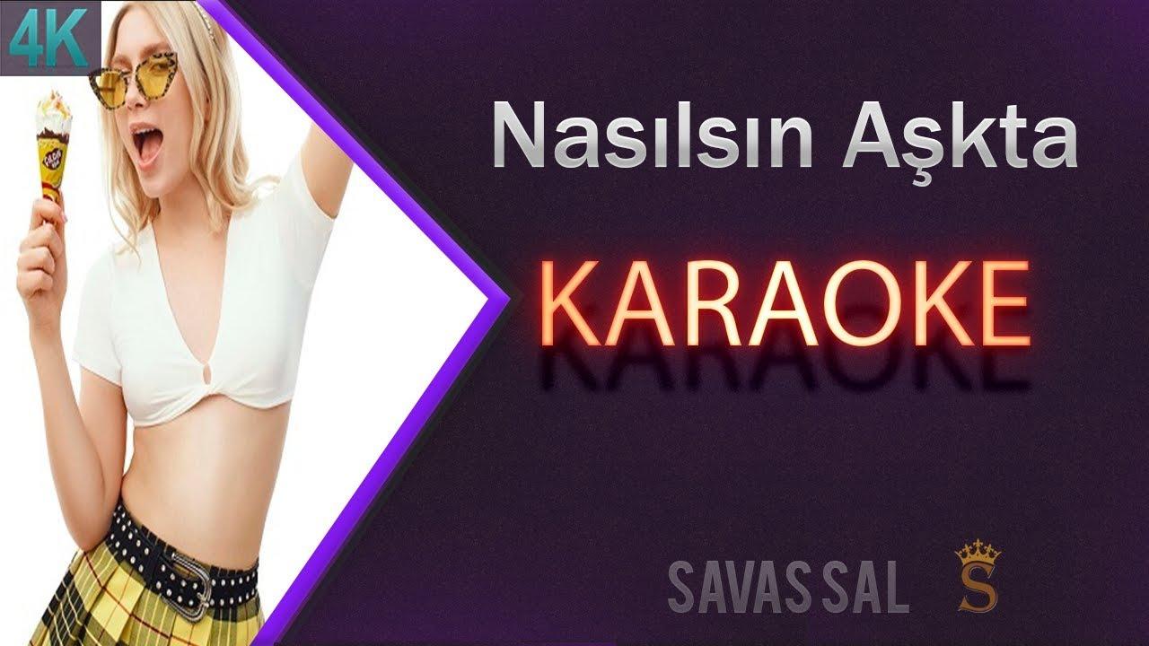 Aleyna Tilki - Nasılsın Aşkta Karaoke 4k