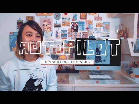 Autopilot by Reese Lansangan ✈️  Dissecting the Song