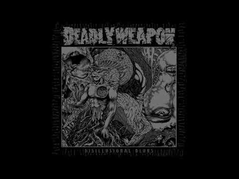Deadly Weapon - Disillusional Blurs (2013) Full Album (Grindcore)