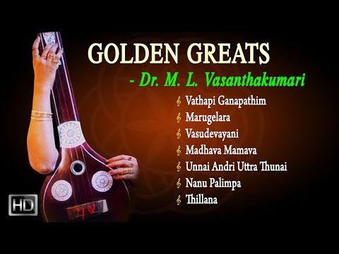 Dr.M.L.Vasanthakumari &Vocal Supported by Sudha Ragunathan - Golden Greats -Classical Vocal -Jukebox