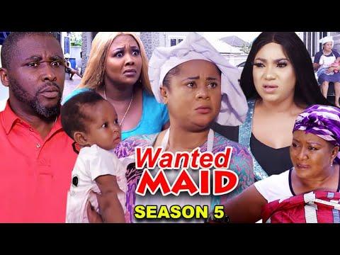 WANTED MAID SEASON 5 (Trending  New Movie Full HD)Uju Okoli 2021 Latest Nigerian New Nollywood Movie