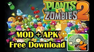 Plants vs Zombies 2 MOD APK Apps All Plants Unblocked | UNLIMITED MONEY
