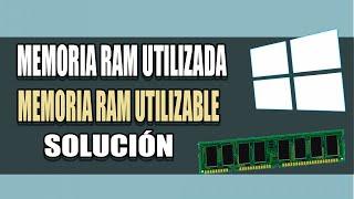 Solución Memoria RAM Instalada y Utilizada Windows 10