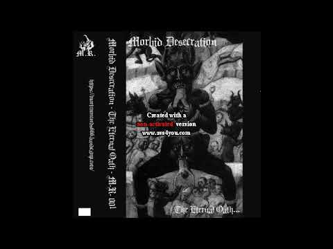 Morbid Desecration (US) - The Eternal Oath (Demo) 2018