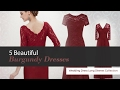 5 Beautiful Burgundy Dresses Mother of The Bride Long Sleeves Collection