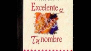Cantemos a Jesus. Fermin Garcia (Exelente es Tu Nombre) 1993.