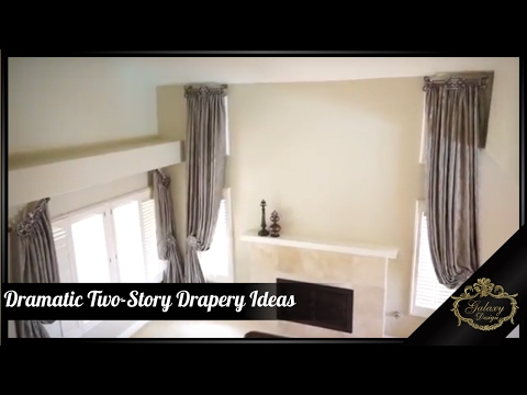 Add Length To A Room With Dramatic Two-Story Drapery Ideas | Galaxy Design Video #151