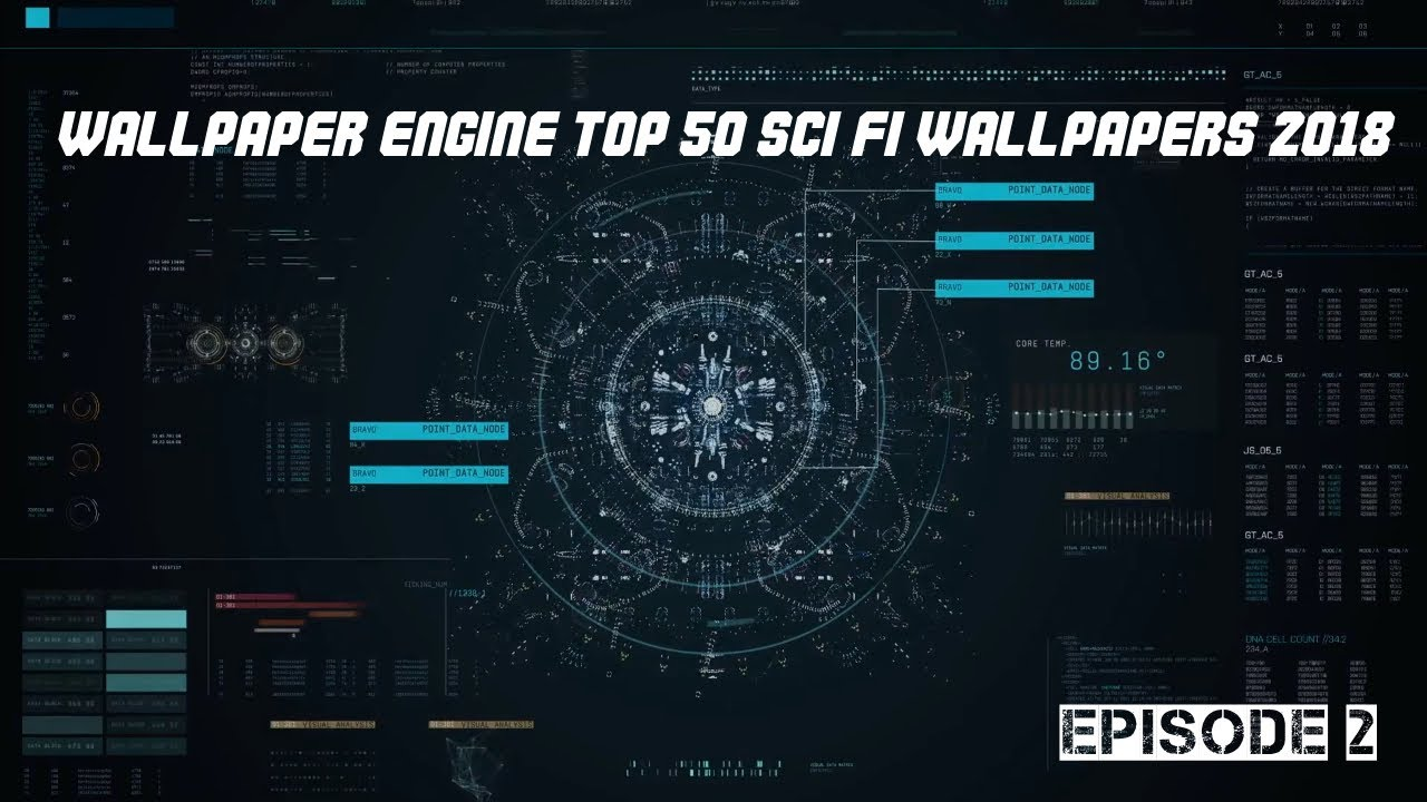 Wallpaper Engine Top 50 Sci Fi Wallpapers 2018 Hud Gui Loading Screens And Monitors Youtube