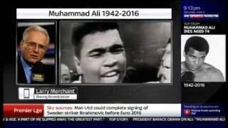 Muhammad Ali RIP: Larry Merchant Tribute