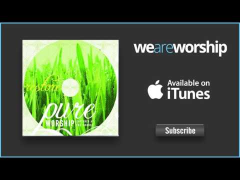 Pure Worship - The Steadfast Love of the Lord