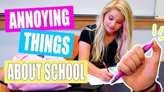 Annoying Things That Happen at School