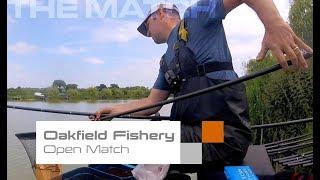 The Match: Oakfield Fishery Open Match