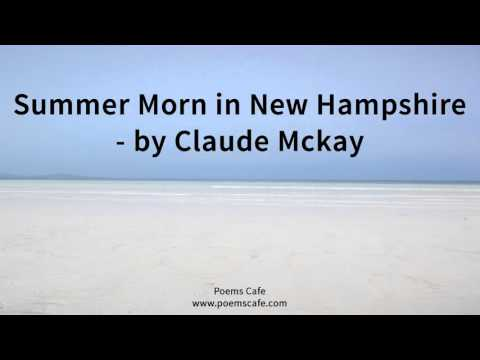 Summer Morn in New Hampshire   by Claude Mckay