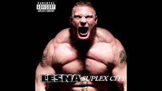 Suplex City, Bitch! (Tyga & Brock Lesnar Mashup)