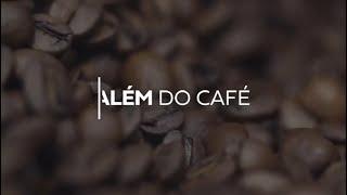 Além do Alimento - Café