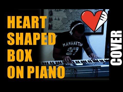 NIRVANA Heart Shaped Box Piano Cover + Piano Sheet Music