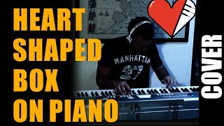 NIRVANA Heart Shaped Box Piano Cover + Piano Sheet Music