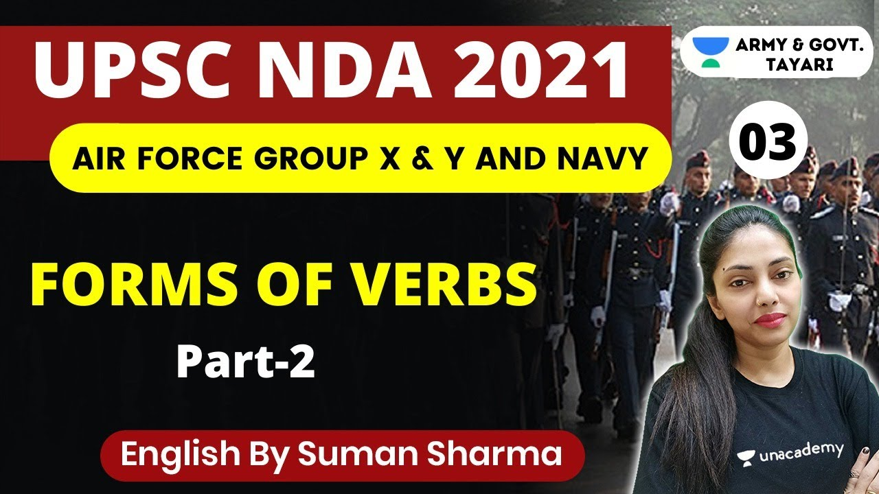 1:00 PM -  Air Force Group X & Y and Navy AA SSR   English by Suman Ma'am   Forms of Verbs (P-2)