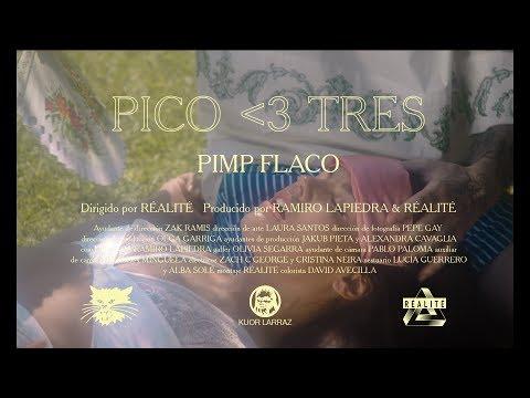 Pimp Flaco ( Pico Tres