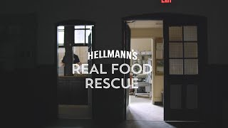 Hellmann's® Real Food Rescue – More Real Food for More Real People