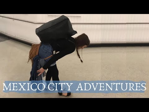 MEXICO CITY ADVENTURE