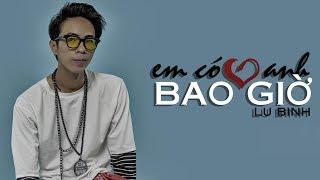 Em Có Yêu Anh Bao Giờ - Lữ Bình (Audio Official)