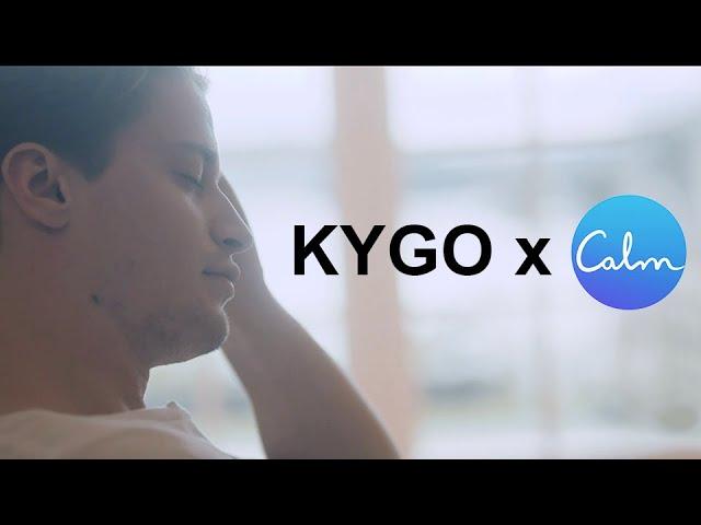 Kygo x Calm