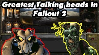 Fallout Fives | Greatest Talking Heads In Fallout 2