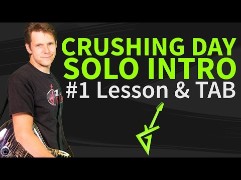 How to play Crushing Day Guitar Lesson - Solo Intro - Joe Satriani