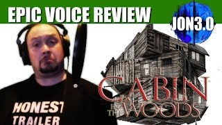 epic voice review cabin in the woods
