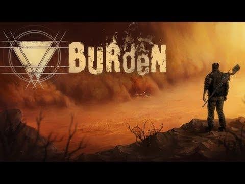 Burden ★ GamePlay ★ Ultra Settings