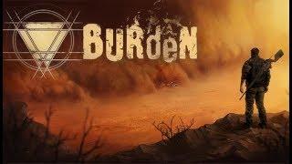 Burden ★ GamePlay ★ Ultra Settings screenshot 5