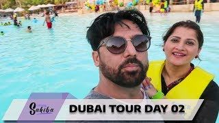 Dubai Tour Day 02 | Exploring Dubai | Sahiba | Rambo | Lifestyle With Sahiba