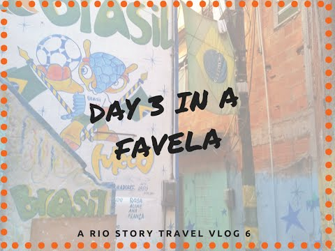 Day 3 of Our Stay in a Favela! - A Rio Story Travel Vlog 6