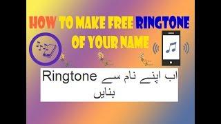 make ringtone of your name