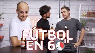 CÓMO hacerte pasar por un EXPERTO en FÚTBOL - Fútbol en 60 Segundos