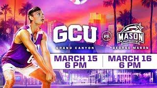 GCU Men's Volleyball vs. George Mason March 16, 2019