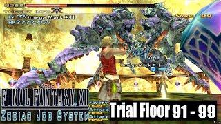 Final Fantasy XII Zodiac HD: Trial Mode Floor 91 - 99