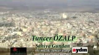 Tuncer Özalp - Şahiya Gunda