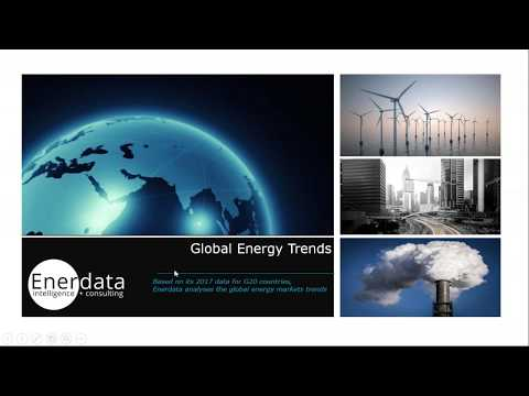Global Energy Trends 2018 edition - Enerdata Public Webinar, May 31st
