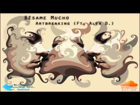 Bèsame Mucho - Thalia Feat. Michael Bublè  (Artbreaking Feat. Alex D. Cover)
