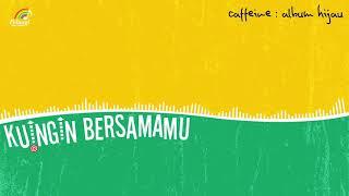 Download Lagu Caffeine - Kuingin Bersamamu (Official Audio) mp3