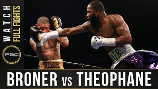 Broner vs Theophane FULL FIGHT: April 1, 2016 - PBC on Spike