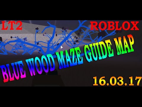 Blue Wood Maze Road Guide Map 16 03 2017 Lumber Tycoon 2 Roblox