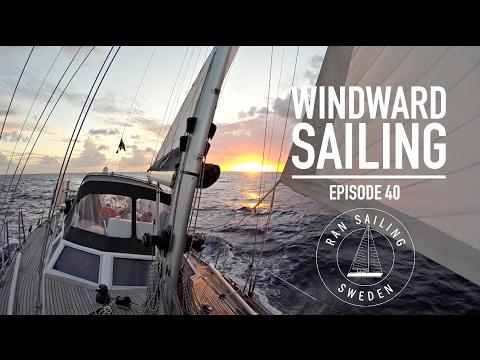 Windward Sailing - Ep. 40 RAN Sailing