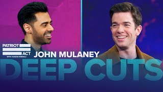 Hasan And John Mulaney Catch Up | Deep Cuts | Patriot Act with Hasan Minhaj | Netflix