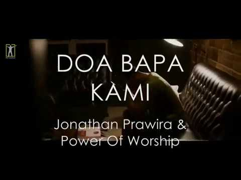 DOA BAPA KAMI - Jonathan Prawira & Power Of Worship