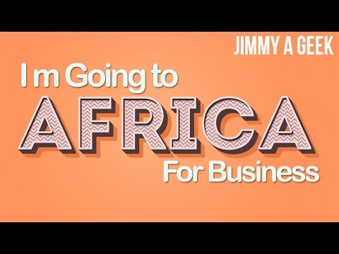 Jimmy a Geek is Starting a Business in Africa and Shopping Groceries in Korea